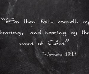 Faith actually comes from hearing God's word. Listen to the revelation of Jesus and believe.