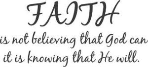 Although this does not describe all there is to faith, it is a good beginning.